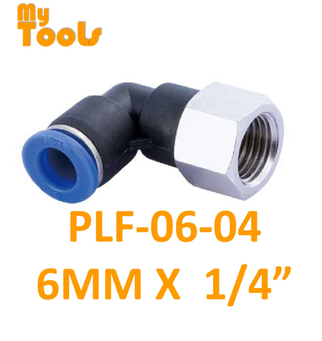 """Mytools PLF 6mm x 1/4"""" , 3/8"""" , 1/2"""" PLF6 Female Threaded Elbow Tubing Tube Adapter Joint Connector Push In One Touch Pneumatic Air Quick Fittings"""